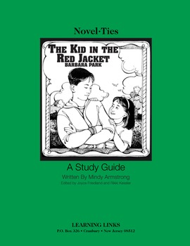 Kid in the Red Jacket - Novel-Ties Study Guide