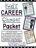 Elementary Career Lesson Plans (Kid's Career Choices)