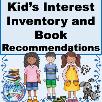 Kid's Interest Inventory, Record Sheet, & Leveled Book Recommendations