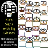 Kid's Signs with Big Glasses