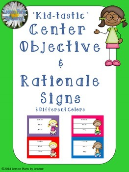 'Kid-tastic' Center Objective & Rationale Signs  Back To School