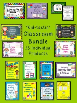 'Kid-tastic' Classroom Teacher BUNDLE - 15 products *discounted* Back To School