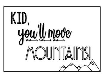 Kid, you'll move mountains printable