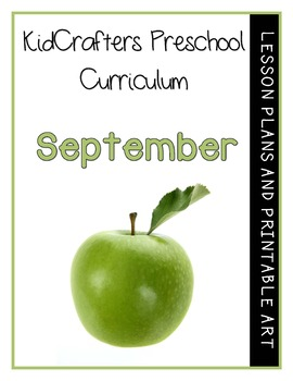 KidCrafters Preschool Curriculum - September