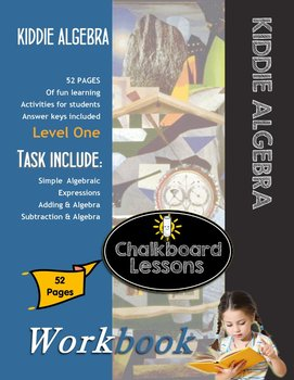 Kiddie Algebra Learning Activities - Level One 52 Pages w/Answer Key