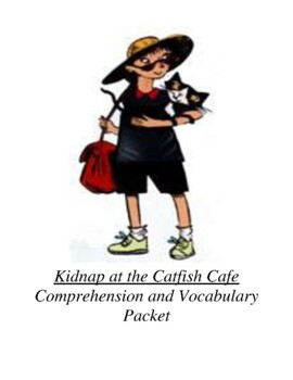 Kidnap at the Catfish Cafe (Adventures of Minnie and Max) Guided Reading Unit