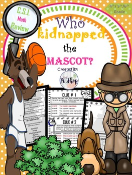 Kidnapped MAscot C.S.I. Math {Beginning/End of the Year} NO PREP
