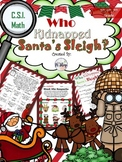 Kidnapped Santa's Sleigh {Math C.S.I.}(NO PREP)
