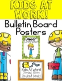 Kids At Work! Bulletin Board Posters {Open House}