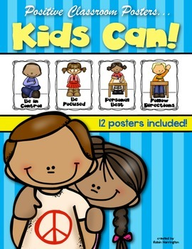 Kids Can {Classroom Posters for Positive Behaviors} Kindergarten and First Grade