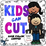 Dramatic Play Center:  Kids Can Cut Hair Salon.