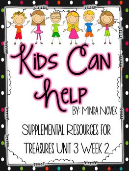 Kids Can Help-Supplemental Resources for Treasures First Grade