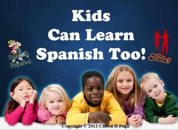 Kids Can Learn Spanish Too