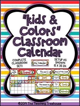 """""""Kids & Colors"""" Classroom Calendar"""