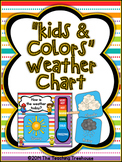 """""""Kids & Colors"""" Weather Chart"""
