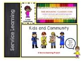 Kids & Community: Student Service Project