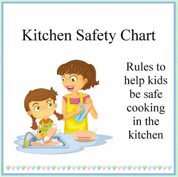 Cooking with Kids- Kitchen Safety Chart by Debbie Madson | TpT