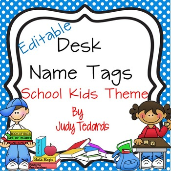 Kids Desk Name Tags...Editable