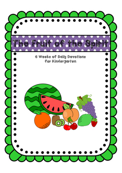 Kids Devotions on The Fruit of the Spirit