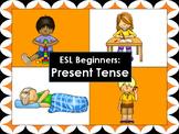 Kids ESL: Beginner ESL: Present Tense