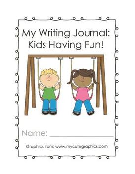 Kids Having Fun Writing Journal
