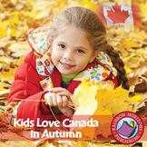 Kids Love Canada: In Autumn Gr. K-2