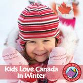 Kids Love Canada: In Winter Gr. K-2