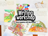 Writing workshop-Story templates with illustrations, primary and intermediate