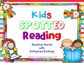 Kids Spotted Reading: Reading Words with Inflected Endings