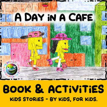 """Kids Stories - """"A Day In A Cafe"""" - Book & Activities"""