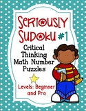 Kids' Sudoku Math Puzzles- Critical Thinking, Centers, Differentiation/Extension