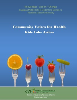 Kids Take Action: Middle School Students to Demand a Healthier School Community