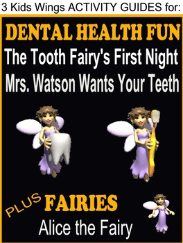 Kids Wings' DENTAL HEALTH FUN plus FAIRIES!  3 PICTURE BOOK GUIDES!