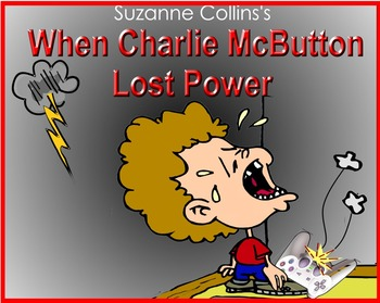 WHEN CHARLIE MCBUTTON LOST POWER, by Suzanne Collins, Kids Wings LiteratureGuide