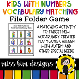 Kids With Numbers Vocabulary Matching Folder Game Students with Special Needs