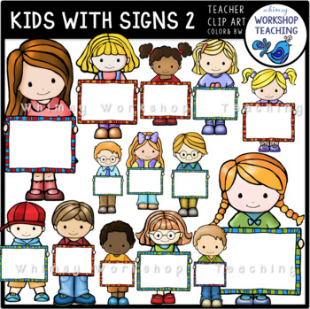 Kids With Signs Clip Art (Front View) Whimsy Workshop Teaching