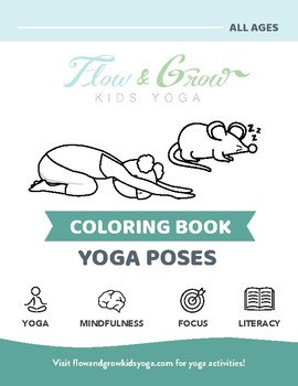 Kids Yoga Coloring Book By Flow And Grow Kids Yoga Tpt
