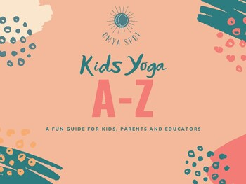 Kids Yoga Introductory Guide