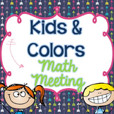 Kids and Colors Math Meeting