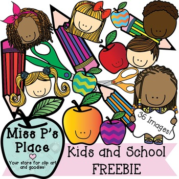 Kids and School Clipart SUPER FREEBIE [Miss P's Place]