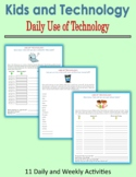 Kids and Technology - Daily Use of Technology