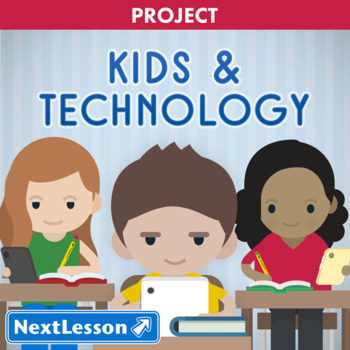 Kids and Technology - Project