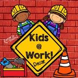 Kids at Work Classroom Decor