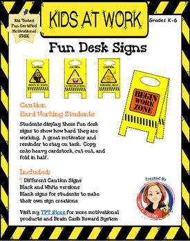 Kids at Work Desk Signs - Encourage Positive Behavior and Classroom Management