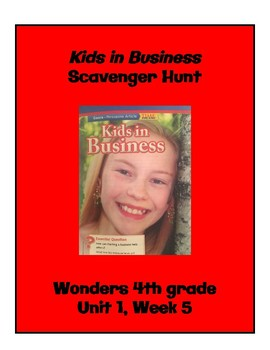 Kids in Business Scavenger Hunt (4th Grade Wonders; Unit 1 Week 5)