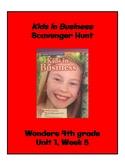 Kids in Business Scavenger Hunt (4th Grade Wonders; Unit 1 Week 5)
