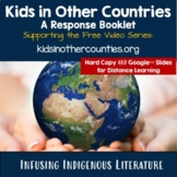 Kids in Other Countries: A Response Booklet to the Free Vi