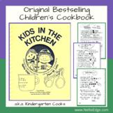 Kids in the Kitchen Cookbook (a.k.a. Kindergarten Cooks)