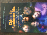 Kids in the Syndrome Mix by Martin L. Kutscher MD