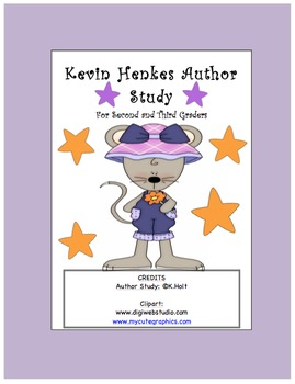 Kids love Kevin Henkes!  Author Study Unit